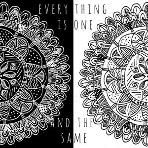 One of Mandys mandala drawings split in half and inversed with the words - everything is one and the same